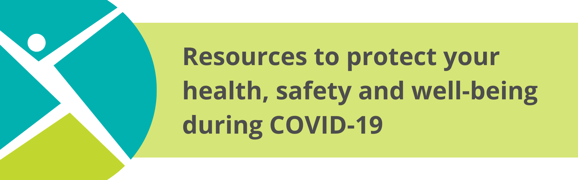 Resources to protect your health, safety and well-being during COVID-19