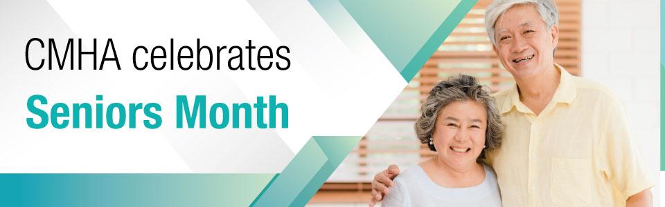 CMHA Toronto Celebrates Seniors Month