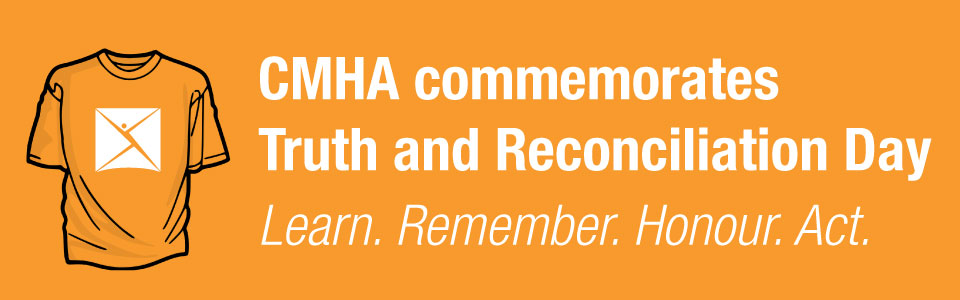 CMHA Toronto commemorates National Day for Truth and Reconciliation
